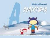 Amicizia - Violeta Monreal