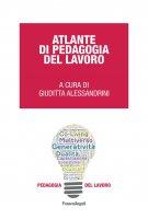 Atlante di pedagogia del lavoro - AA. VV.