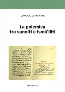 Copertina di 'La polemica tra sunniti e ismailiti'
