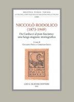 Niccolò Rodolico (1873-1969). Da Carducci al post-fascismo: una lunga stagione storiografica. Atti della giornata di studio (Firenze, 22 novembre 2019)
