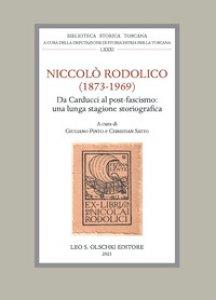 Copertina di 'Niccolò Rodolico (1873-1969). Da Carducci al post-fascismo: una lunga stagione storiografica. Atti della giornata di studio (Firenze, 22 novembre 2019)'