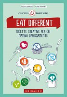 Eat different - Flavia  Giordano, Lorenza Dadduzio