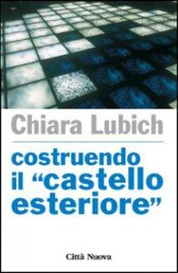 Copertina di 'Costruendo «il castello esteriore»'