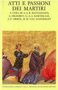 Copertina di 'Atti e passione dei martiri'