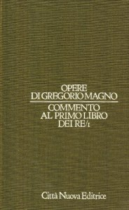 Copertina di 'Opere vol. VI/1 - Commento al Primo libro dei Re/1'