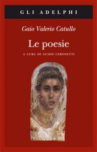 Copertina di 'Le poesie. Testo latino a fronte'