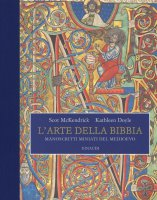 L'arte della Bibbia - Scot McKendrick, Kathleen Doyle