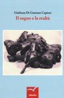 Il sogno e la realtà - Di Gaetano Capizzi Giuliana