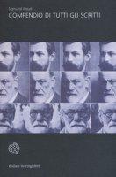 Compendio di tutti gli scritti - Freud Sigmund