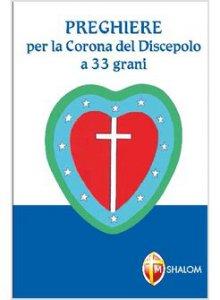 Copertina di 'Preghiere per la Corona del discepolo a 33 grani'