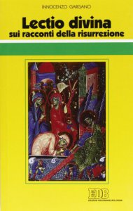 Copertina di '«Lectio divina» sui racconti della risurrezione'