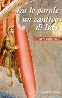 Tra le parole un cantico di luce - Giuseppe Contrino