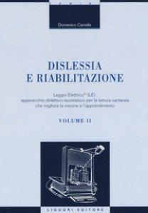 Copertina di 'Dislessia e riabilitazione'