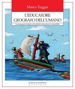 Copertina di 'L'educatore geografo dell'umano'
