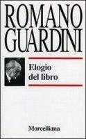 Elogio del libro - Guardini Romano