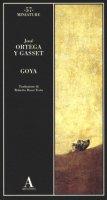 Goya - Ortega y Gasset José