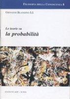 Le teorie sulla probabilità - Blandino Giovanni