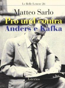 Copertina di 'Pro und contra Anders e Kafka'