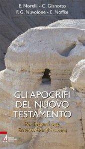 Copertina di 'Gli apocrifi del Nuovo Testamento'