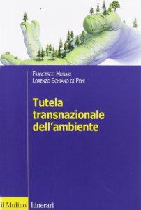 Copertina di 'Tutela transnazionale dell'ambiente'