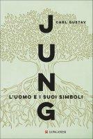 L'uomo e i suoi simboli - Carl Gustav Jung