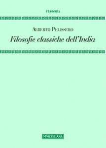 Copertina di 'Filosofie classiche dell'India'