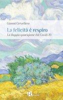 La felicità è respiro - Gianni Cervellera
