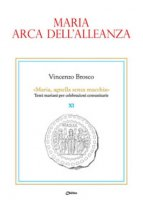 Maria arca dell'alleanza - Vincenzo Brosco