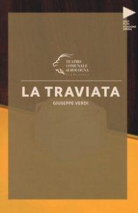 Copertina di 'Giuseppe Verdi. La Traviata'