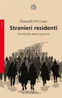Stranieri residenti - Donatella Di Cesare