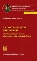 La contrattazione preliminare - Alberto Maria Benedetti, Marco Capecchi, Raffaella De Matteis