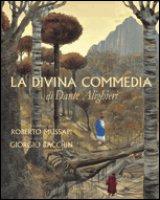 La Divina Commedia di Dante Alighieri - Mussapi Roberto