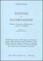 Donne di illuminazione - Gianotti Carla