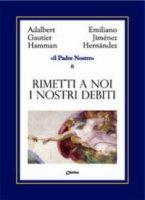 Il Padre Nostro [volume 6] - Jimenez Hernandez Emiliano, Hamman Adalbert G.