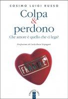 Colpa & perdono - Cosimo L. Russo