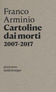 Copertina di 'Cartoline dai morti 2007-2017'