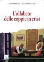 L' alfabeto delle coppie in crisi - Palazzo Salvatore, Belotti Giuseppe