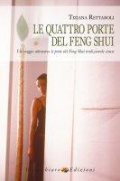 Le quattro porte del Feng Shui - Tiziana Rettaroli