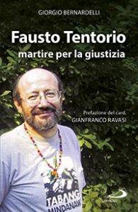 Copertina di 'Fausto Tentorio martire per la giustizia'