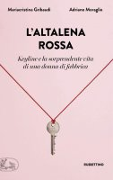 L'altalena rossa - Mariacristina Gribaudi, Adriano Moraglio