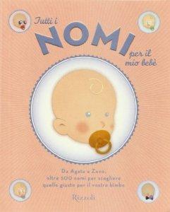 Copertina di 'Tutti i nomi per il mio bebè'