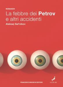 Copertina di 'La febbre dei Petrov e altri accidenti'