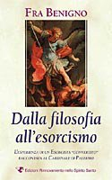 Dalla filosofia all'esorcismo - Fra Benigno