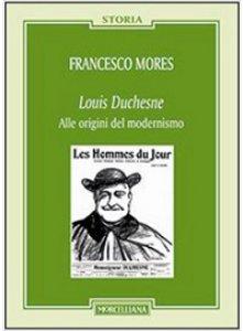 Copertina di 'Louis Duchesne. Alle origini del modernismo'