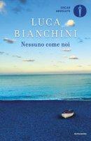 Nessuno come noi - Bianchini Luca