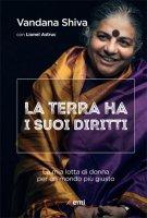 La terra ha i suoi diritti - Vandana Shiva