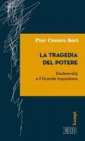 La tragedia del potere - Pier Cesare Bori