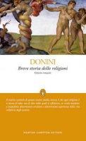 Breve storia delle religioni. Ediz. integrale - Ambrogio Donini
