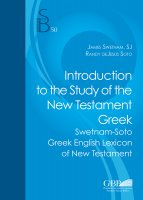 Introduction to the study of the New Testament Greek - James Swetnam , Randy DeJesus Soto