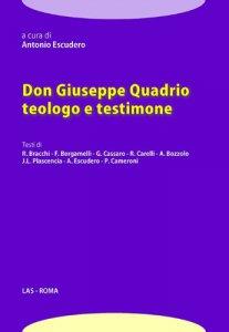 Copertina di 'Don Giuseppe Quadrio teologo e testimone'